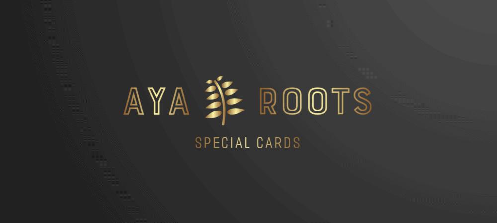 AYA ROOTS