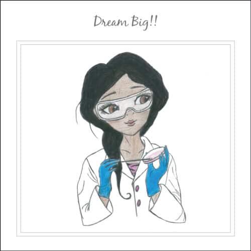 Dream Big Scientist