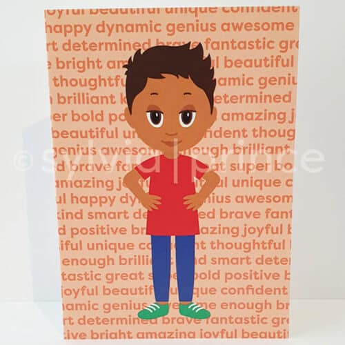 Cartoon style illustration of a happy, young boy with light brown skin and short dark brown hair. He is wearing a red top, dark blue trousers, green shoes and has his hands on his hips. The background is orange with darker orange affirmative words repeated such as: beautiful, unique, awesome, bold, amazing and thoughtful.
