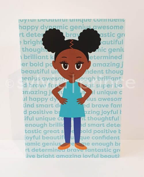 Cartoon style illustration of a happy, young black girl with afro puffs. She is wearing a turquoise top, dark blue trousers, orange shoes and has her hands on her hips. The background a lighter shade of turquoise with darker turquoise affirmative words repeated such as: beautiful, unique, awesome, bold, amazing and thoughtful.