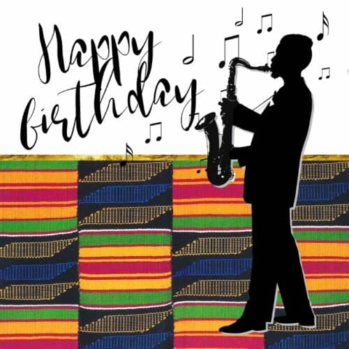 Beautiful birthday card of a Black man playing the saxophone
